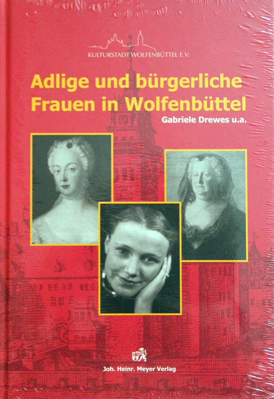 Adlige und bürgerliche Frauen in Wolfenbüttel